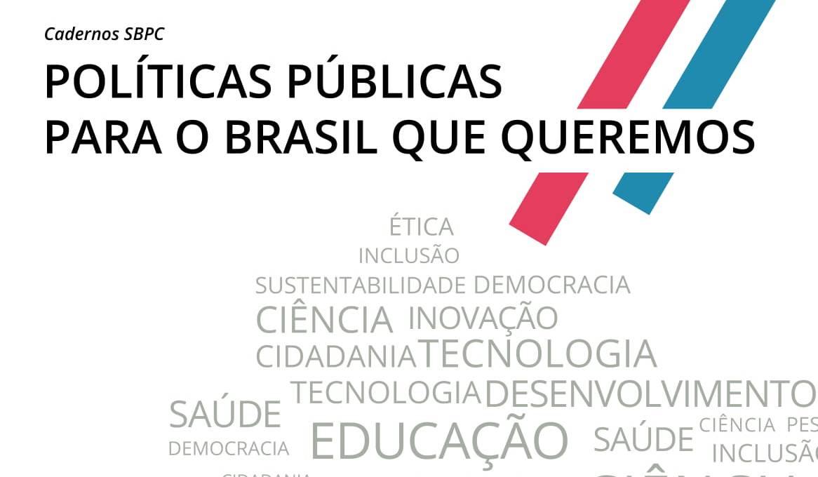 """SBPC: """"Políticas Públicas para o Brasil que Queremos"""""""