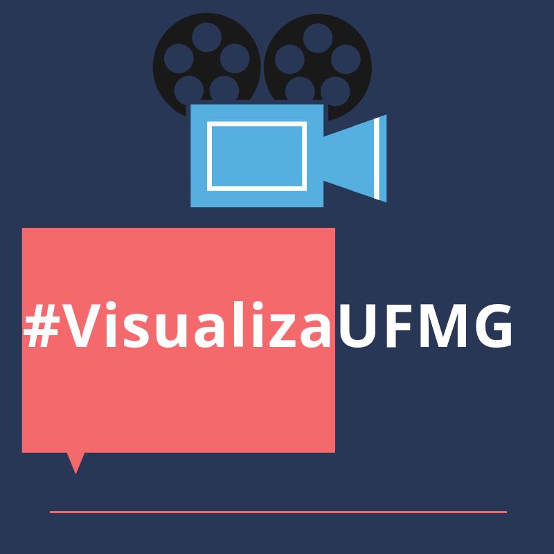 Inscreva-se Para O #VisualizaUFMG 2018