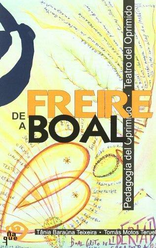 O Mundo Nos Lê: Um Livro Espanhol Sobre Paulo Freire E Augusto Boal