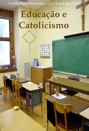 Educação e Catolicismo – Ano 2, v. 2, n. 4, out-dez/2016