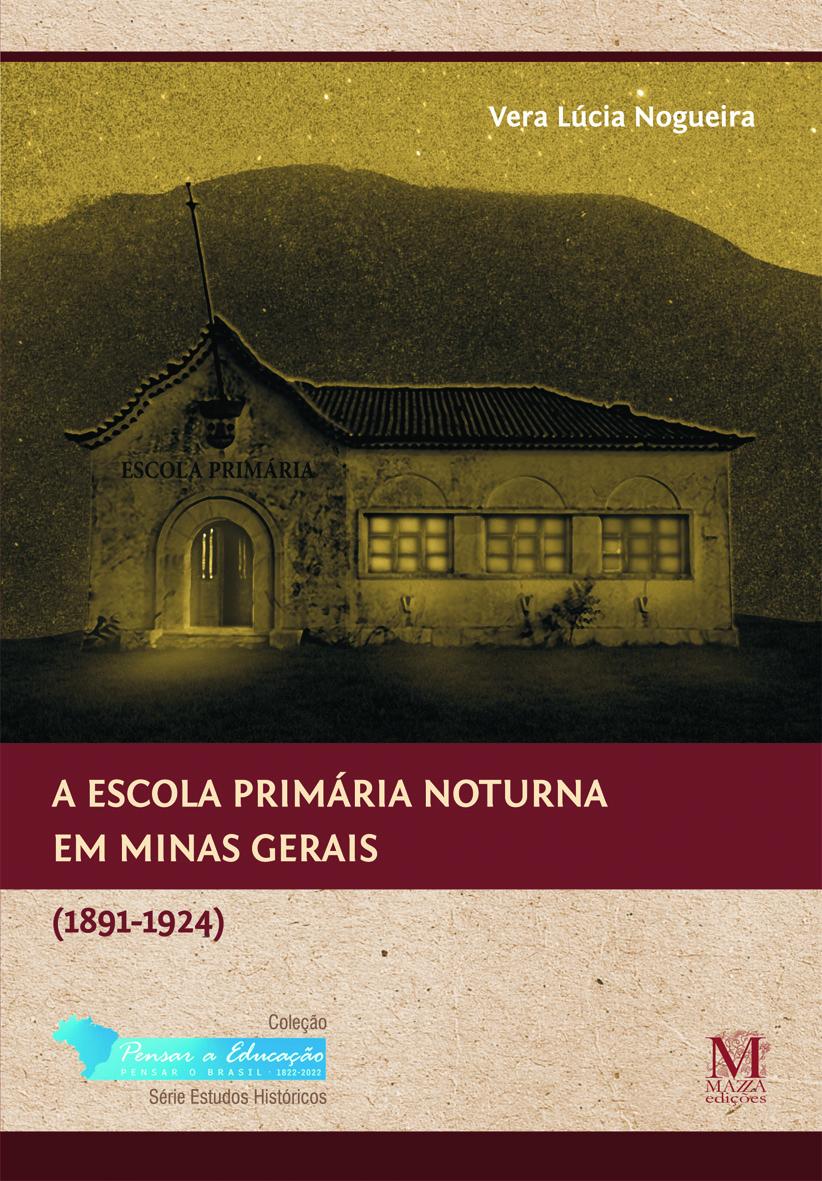 A Escola Primária Noturna Em Minas Gerais