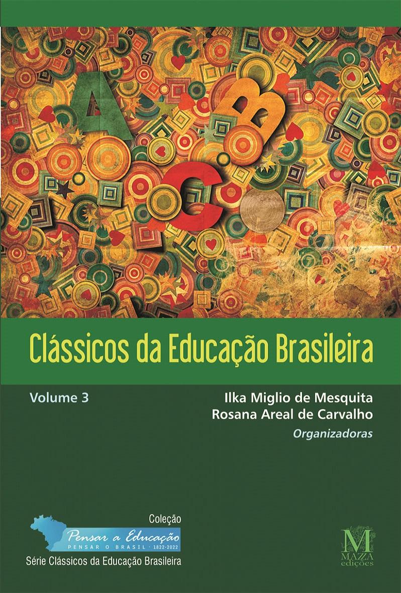 Clássicos Da Educação Brasileira – Volume 3