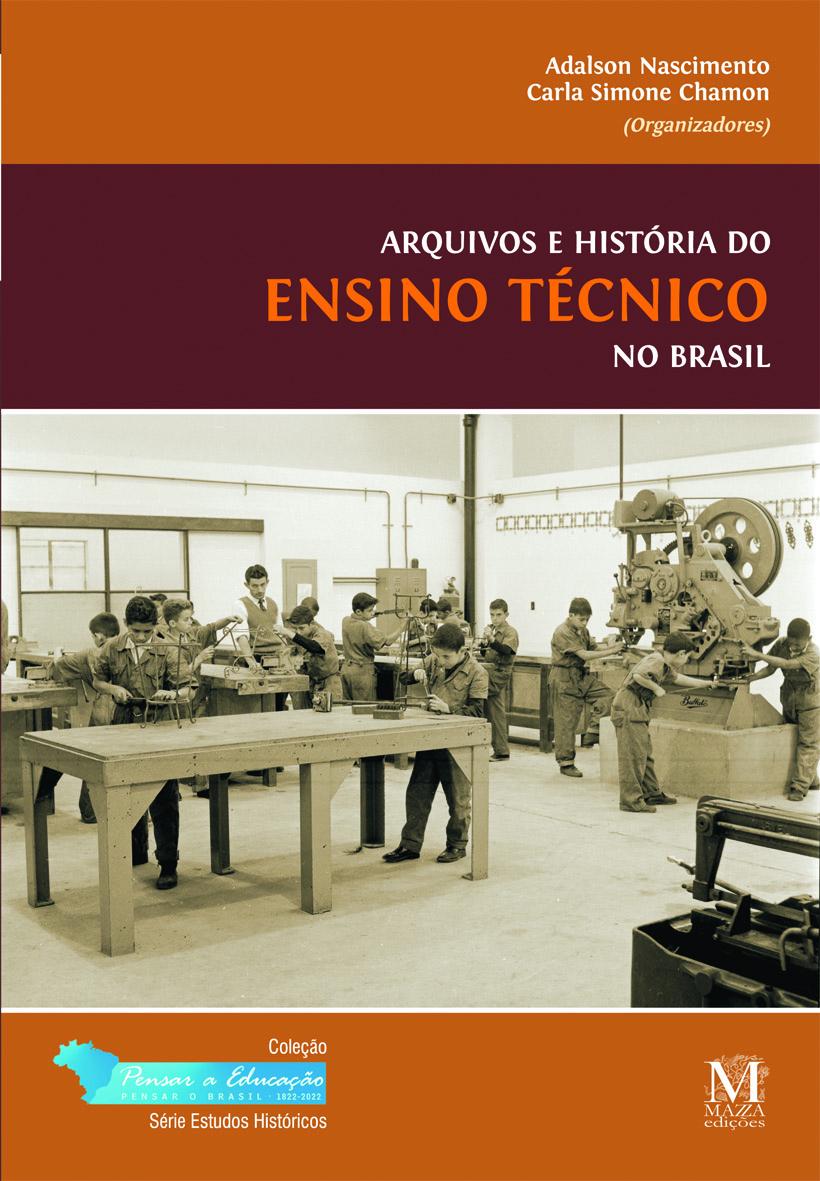 Arquivos E História Do Ensino Técnico No Brasil
