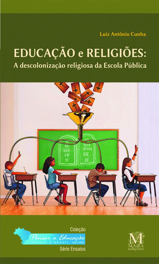 Educação E Religiões: A Descolonização Religiosa Da Escola Pública