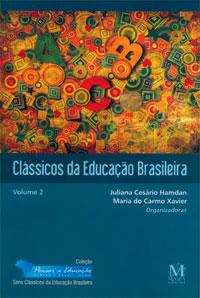 Classicos Da Educacao Brasileira Vol2