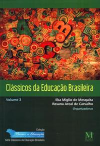 Clássicos Da Educação Brasileira Vol.3