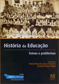 História Da Educação: Temas E Problemas