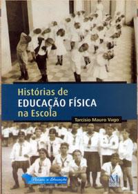 Histórias De Educação Física Na Escola