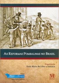 Reformas Pombalinas No Brasil, As