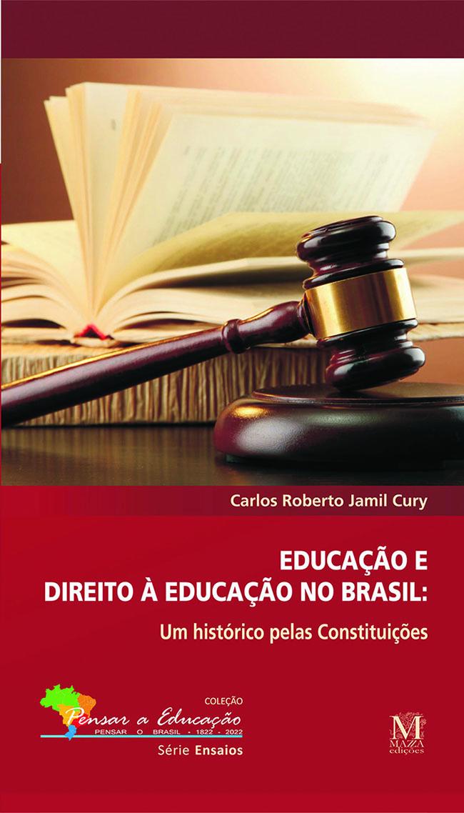 Educação E Direito à Educação No Brasil: Um Histórico Pelas Constituições