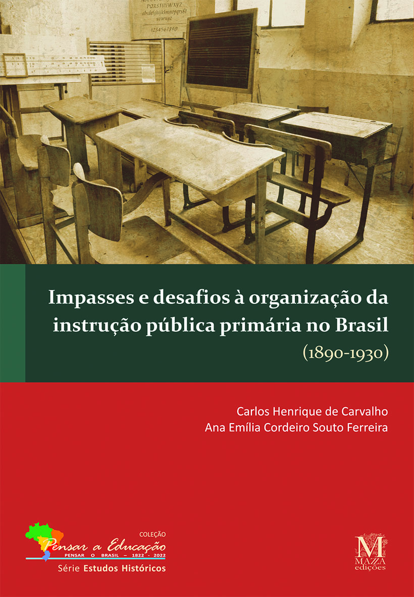 Impasses E Desafios à Organização Da Instrução Pública Primária No Brasil (1890-1930)