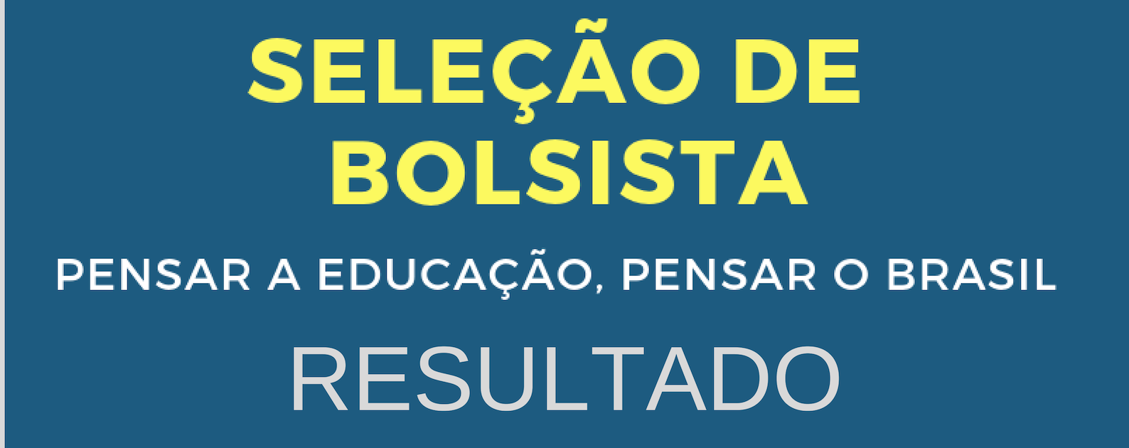 Seleção De Bolsistas 2019 – Resultado