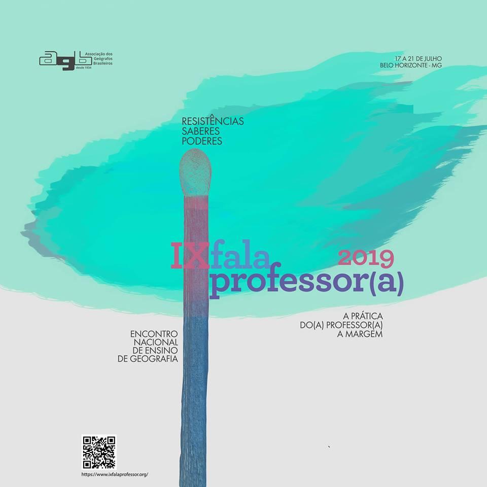 IX Encontro Nacional de Ensino de Geografia Fala Professor (a)!