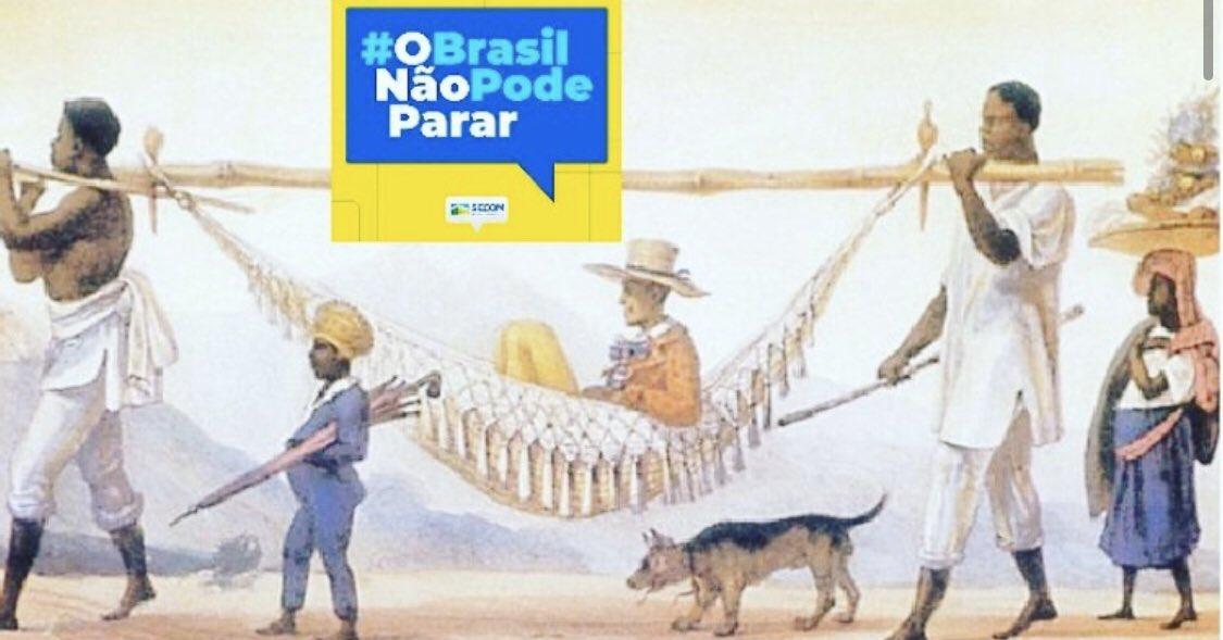 Montagem Debret (Escravos Carregando O Patrão) E O Brasil Não Pode Parar. Fonte: Twitter Michel Melamed/Reprodução
