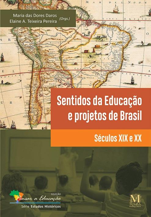 Sentidos Da Educação E Projetos De Brasil