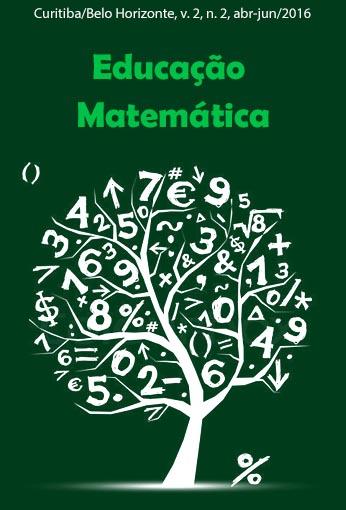 Educação Matemática – Ano 2, vol. 2, n. 2, abr-jun/2016