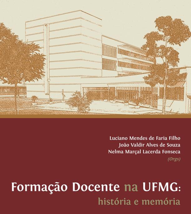 Formação Docente Na UFMG: História E Memória, Por Priscilla Verona