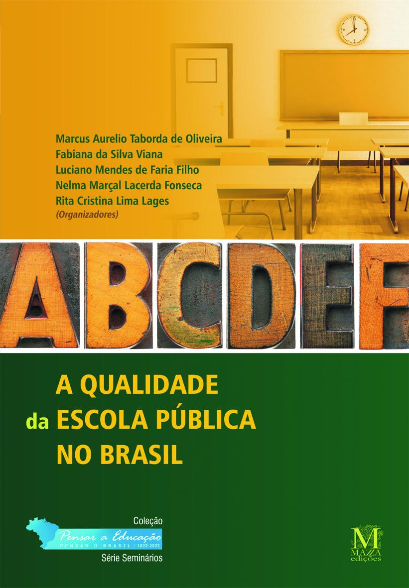 A Qualidade Da Escola Pública No Brasil, Por Amanda Birindiba Araújo
