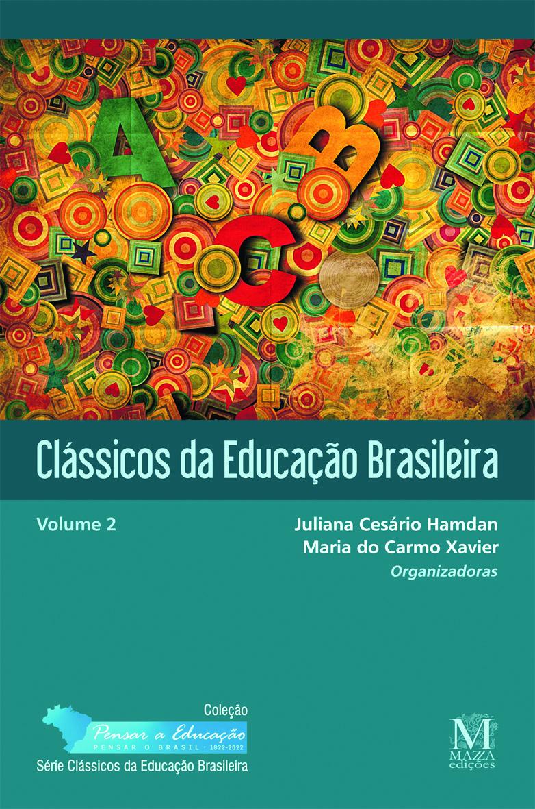 Capa Do Livro Classicos Da Educação Brasileira Volume 2