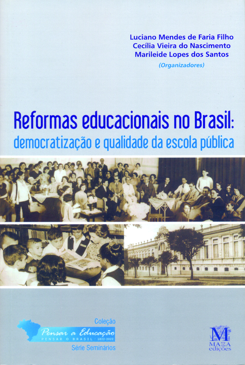 Reformas Educacionais No Brasil: Democratização E Qualidade Da Escola Pública