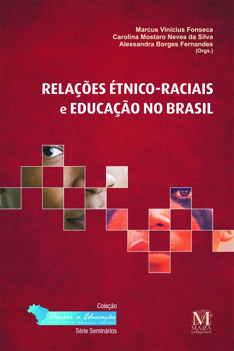 Relações étnico Raciais E Educação No Brasil