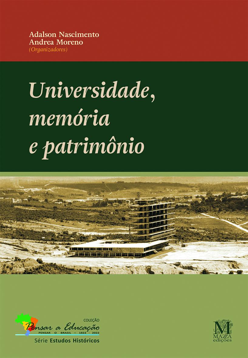 Universidade, Memória E Patrimônio