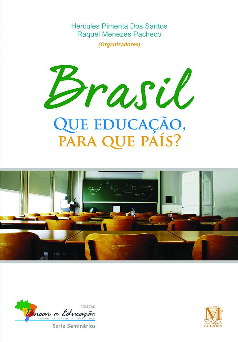 Brasil: Que Educação Para Que País?