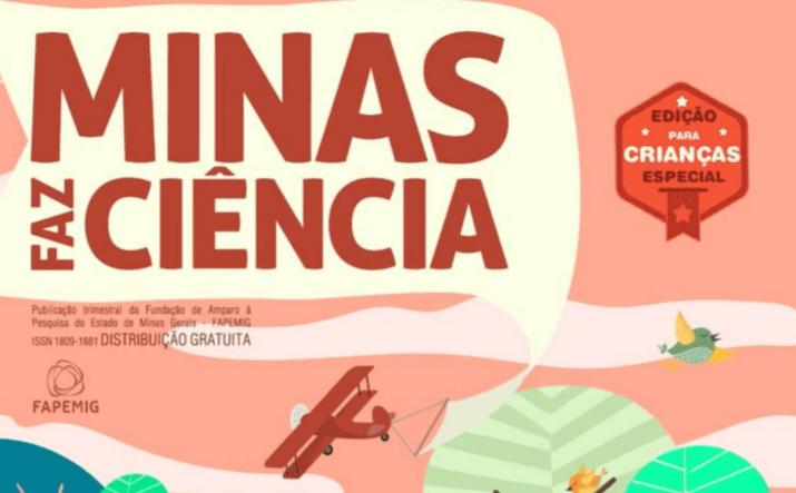 Nova Edição Da Revista Minas Faz Ciência Infaltil
