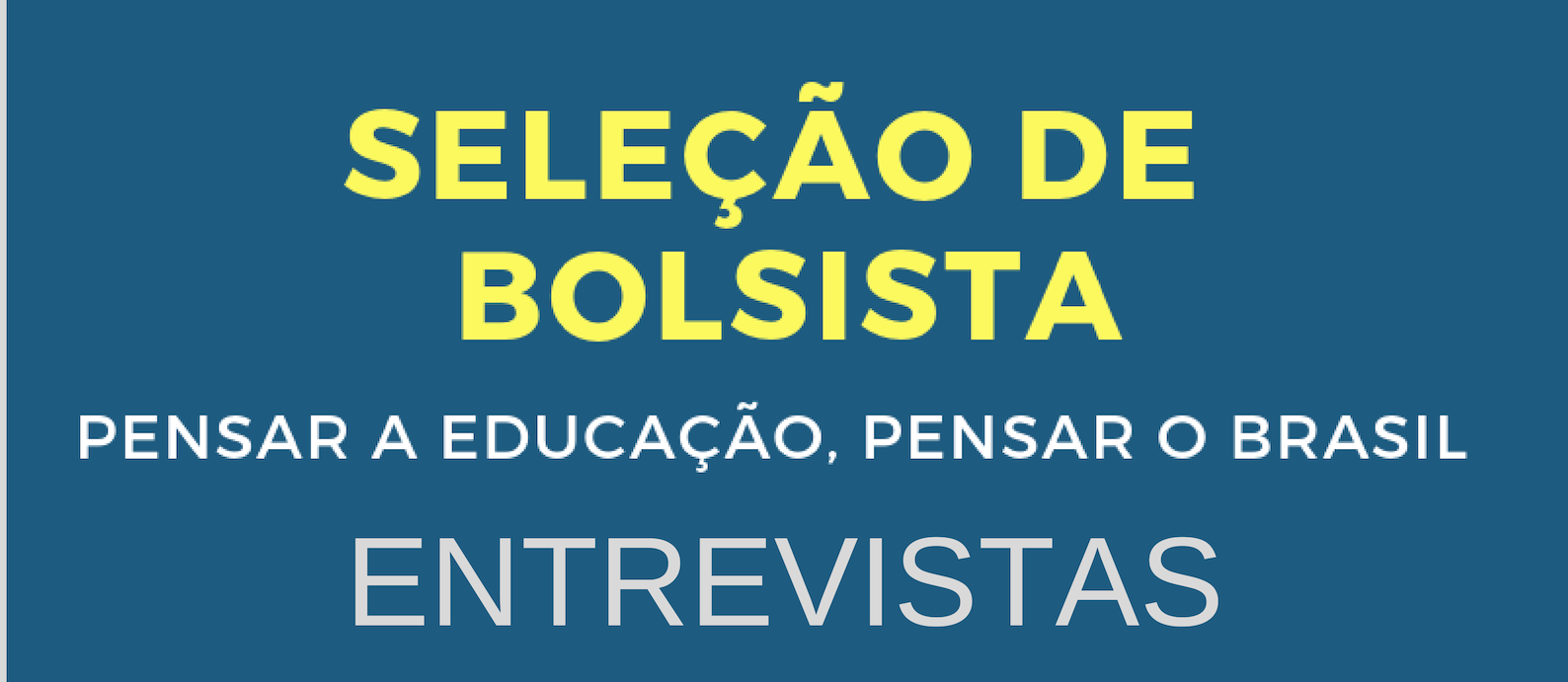 Seleção De Bolsistas 2019 – Entrevistas