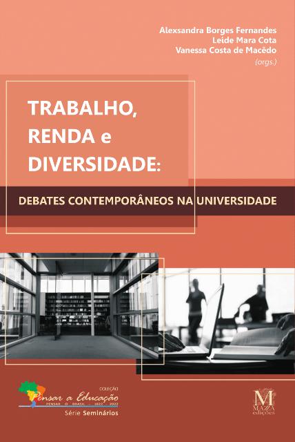 Trabalho, Renda E Diversidade – Debats Contemporâneos Na Universidade