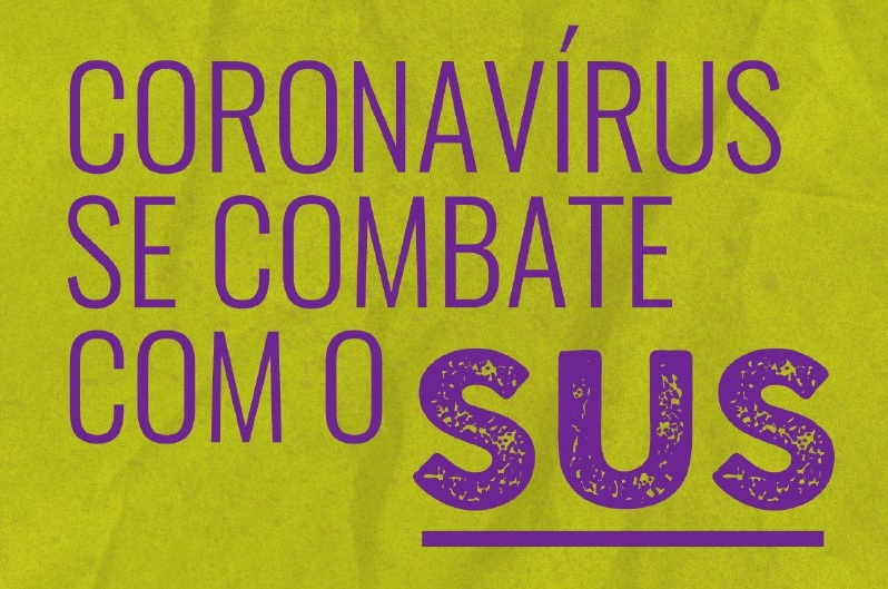 Corona Viruse Se Combate Com O Sus